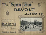 "An illustrated record of the Sinn Fein revolt in Dublin, April, 1916 The ""Sinn Fein""..."